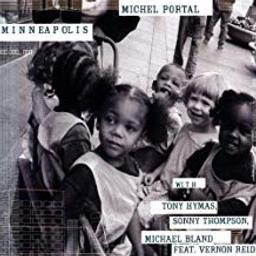Minneapolis / Michel Portal, clar. et saxophones   Portal, Michel