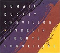 Liberté surveillée / Daniel Humair, batt. | Humair, Daniel