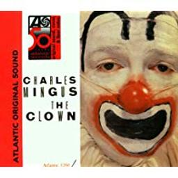 The Clown / Charles Mingus, cb | Mingus, Charles
