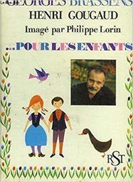 Georges Brassens, pour les enfants / Henri Gougaud | Gougaud, Henri