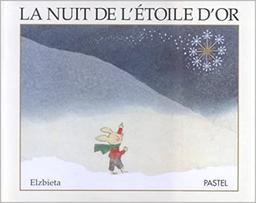 La nuit de l'étoile d'or / Elzbieta | Elzbieta (1936-2018). Auteur