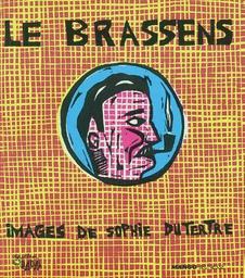 Le Brassens / paroles de Georges Brassens   Brassens, Georges (1921-1981). Auteur