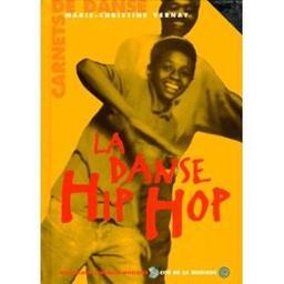 La Danse hip hop / Marie-Christine Vernay | Vernay, Marie-Christine. Auteur