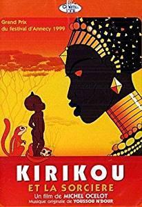 Kirikou et la sorcière / un film de Michel Ocelot | Ocelot, Michel. Metteur en scène ou réalisateur