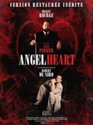 Angel heart / un film d'Alan Parker | Parker, Alan. Metteur en scène ou réalisateur. Scénariste