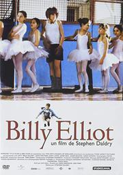 Billy Elliot / réal. par Stephen Daldry | Daldry, Stephen. Metteur en scène ou réalisateur