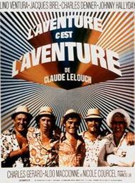 L' Aventure c'est l'aventure / un film de Claude Lelouch   Lelouch, Claude. Metteur en scène ou réalisateur