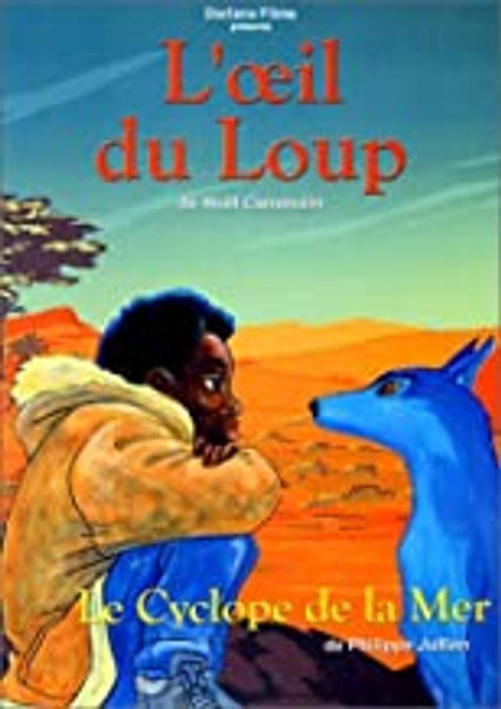 L' Oeil du loup / de Hoël Caouissin | Caouissin, Hoël. Metteur en scène ou réalisateur