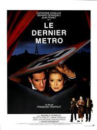 Le Dernier métro / François Truffaut, réal. et scénario | Truffaut, François. Metteur en scène ou réalisateur. Scénariste