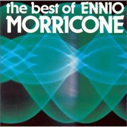 The Best of Ennio Morricone / comp. et dir. par Ennio Morricone | Morricone, Ennio. Compositeur