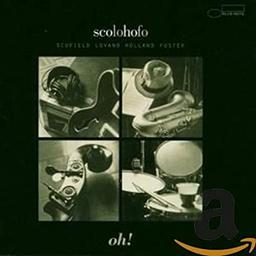 Oh ! / Scolohofo   Scofield, John
