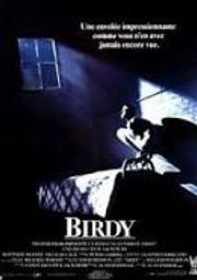 Birdy / Alan Parker, réal.   Parker, Alan. Metteur en scène ou réalisateur