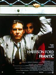 Frantic / Roman Polanski, réal. | Polanski, Roman. Metteur en scène ou réalisateur. Scénariste