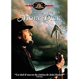 Moby Dick / John Huston, réal. | Huston, John. Metteur en scène ou réalisateur. Scénariste