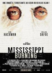 Mississippi burning / Alan Parker, réal.   Parker, Alan. Metteur en scène ou réalisateur