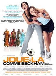 Joue-la comme Beckham / Gurinder Chada, réal. et scénario | Chada, Gurinder. Metteur en scène ou réalisateur. Scénariste