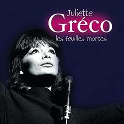 Les feuilles mortes / Juliette Gréco, chant | Gréco, Juliette