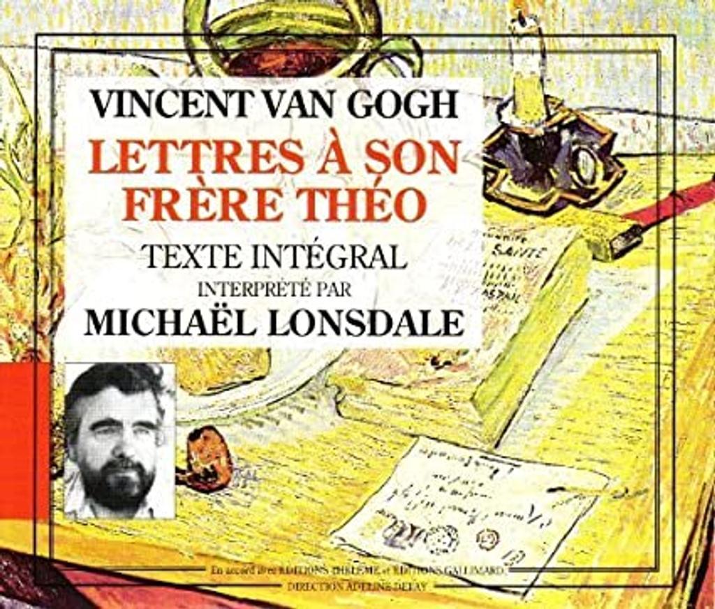 Lettres à son frère Théo / Vincent Van Gogh   Van Gogh, Vincent. Auteur