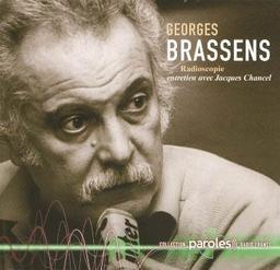 Georges Brassens : Radioscopie de Jacques Chancel | Chancel, Jacques