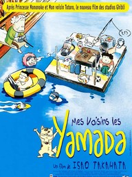 Mes voisins les Yamada / un film de Isao Takahata | Takahata, Isao. Metteur en scène ou réalisateur. Scénariste