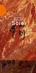 La route musicale de la soie = The musical silk road / Egschiglen, Ensemble Néo-Traditionnel de Kotchkorka, Monâjât Yultchiéva, ... [et al.]   Egschiglen