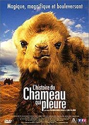 L' Histoire du chameau qui pleure / Byambasuren Davaa, Luigi Falorni, réal. et scénario | Davaa, Byambasuren. Metteur en scène ou réalisateur. Scénariste