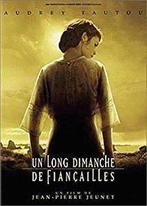 Un long dimanche de fiancailles / réalisé par Jean-Pierre Jeunet | Jeunet, Jean-Pierre. Metteur en scène ou réalisateur
