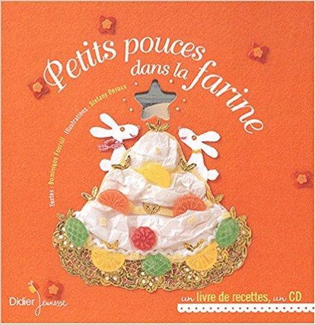 Petits pouces dans la farine / Dominique Fournil | Fournil, Dominique. Auteur