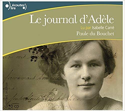 Le journal d'Adèle / Paule du Bouchet | Du Bouchet, Paule