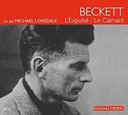L' Expulsé. Le Calmant / Samuel Beckett | Beckett, Samuel. Auteur
