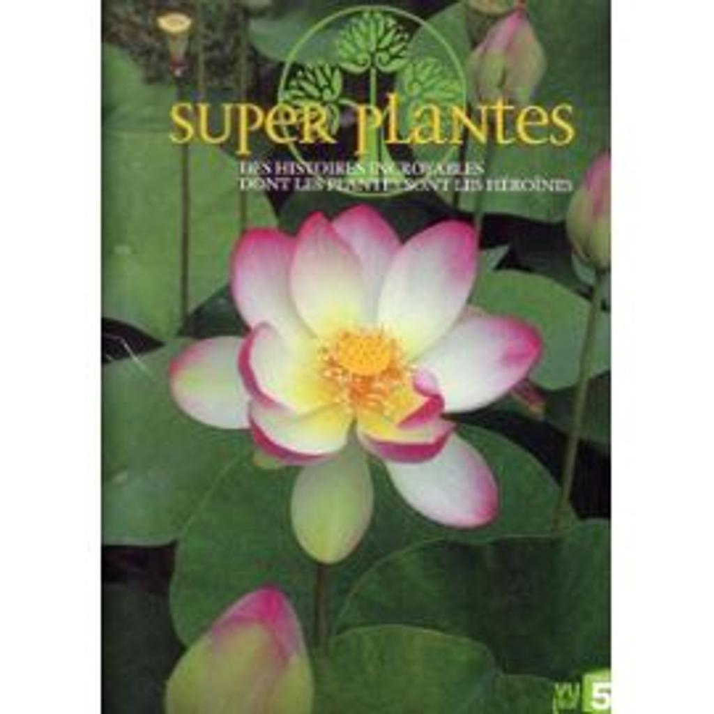 Super plantes ! / Jean-Luc Guidoin, Guillaume Lewis, Eric Gonzalez... [et al.] | Guidoin, Jean-Luc. Metteur en scène ou réalisateur