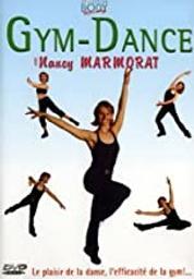 Gym-dance / Nancy Marmorat, concept., présent. | Marmorat, Nancy. Concepteur
