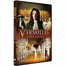 Versailles : le rêve d'un roi / Thierry Binisti, réal. | Binisti, Thierry. Metteur en scène ou réalisateur