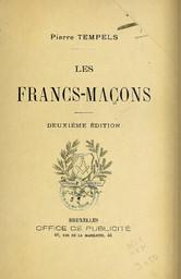Les francs-maçons / Pierre Tempels | Tempels, Pierre. Auteur