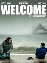 Welcome / Philippe Lioret, réal. | Lioret, Philippe. Metteur en scène ou réalisateur