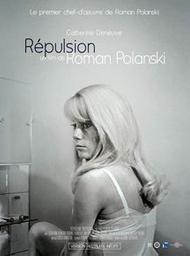 Répulsion / Roman Polanski, réal. | Polanski, Roman. Metteur en scène ou réalisateur