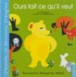 Ours fait ce qu'il veut / Anne ferrier   Ferrier, Anne. Narrateur