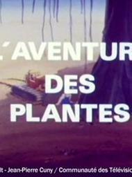 L' Aventure des plantes / Jean-Marie Pelt, Jean-Pierre Cuny, réal. | Pelt, Jean-Marie. Metteur en scène ou réalisateur