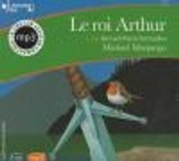 Le Roi Arthur / Michael Morpurgo   Morpurgo, Michael. Auteur