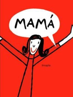 Mama / Imapla | Imapla