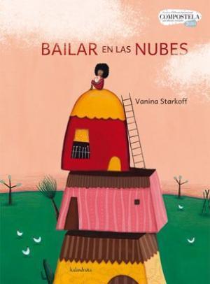 Bailar en las nubes / Vanina Starkoff |