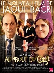 Au bout du conte / Agnès Jaoui, réal.   Jaoui, Agnès. Metteur en scène ou réalisateur. Scénariste. Acteur