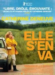 Elle s'en va / Emmanuelle Bercot, réal. et scénario | Bercot, Emmanuelle. Metteur en scène ou réalisateur. Scénariste