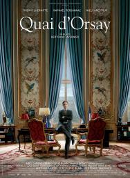 Quai d'Orsay / Bertrand Tavernier, réal. | Tavernier, Bertrand. Metteur en scène ou réalisateur. Scénariste