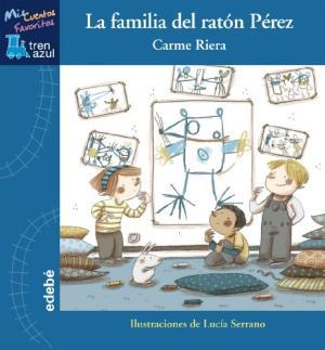 La familia del ratón Pérez / Libro de Carme Riera   Riera, Carme. Auteur