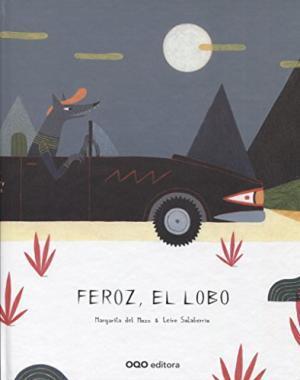 Feroz, el lobo / Margarita del Mazo   Mazo, Margarita del