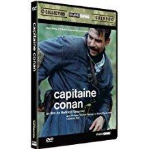 Capitaine Conan / Bertrand Tavernier, réal. | Tavernier, Bertrand (1941-....). Metteur en scène ou réalisateur. Scénariste