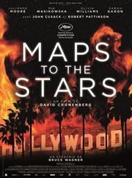 Maps to the stars / David Cronenberg, réal. | Cronenberg, David. Metteur en scène ou réalisateur