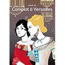 complot à Versailles / Annie Jay   Jay, Annie (1957-....)