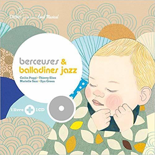 Berceuses & balladines jazz / Ceilin Poggi, voc.   Poggi, Ceilin. Interprète